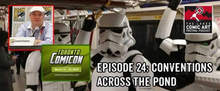 Lakes International Comic Art Festival Podcast Episode 24
