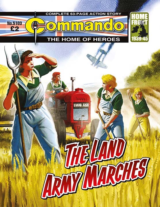 Commando 5103: Home of Heroes: The Land Army Marches