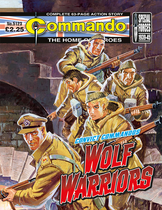 Commando 5123: Home of Heroes: Convict Commandos: Wolf Warriors