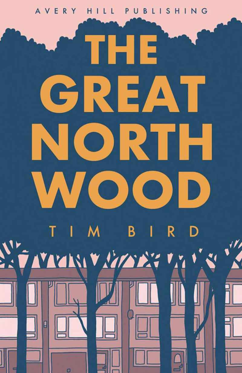 The Great North Wood by Tim Bird - Cover