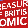 Orbital Comics - Treasury of British Comics Exhibition SNIP