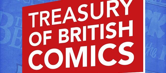 Orbital Comics - Treasury of British Comics Exhibition SNIP