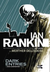 Hellblazer - Dark Entries by Ian Rankin
