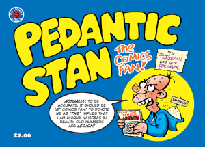 Pedantic Stan, The Comics Fan by John Freeman and Lew Stringer