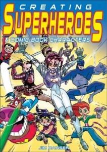 Creating Superheroes by Jimmy Hansen