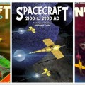 The covers of some of the original editions of Spacecraft 2000 to 2100 AD, including the re-issue, Spacecraft 2000 to 2200 AD, published in 2006 by Morrigan Press