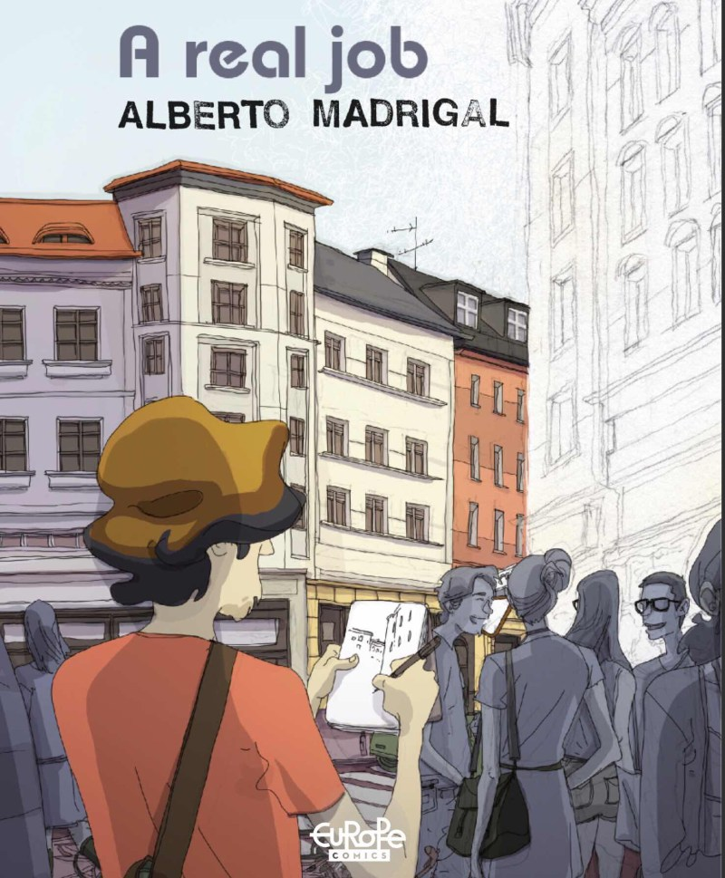 A Real Job by Alberto Madrigal - Cover