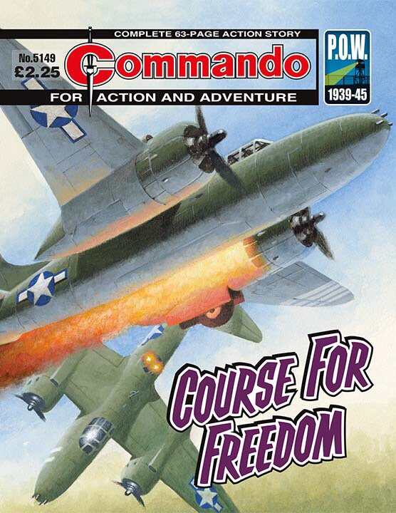 Commando 5149: Action and Adventure: Course for Freedom