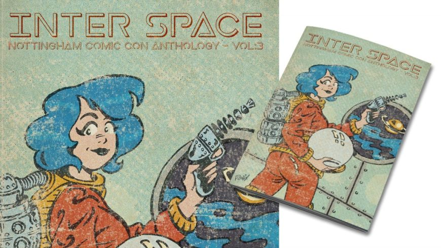 Nottingham Comic Con - Comic Anthology: Inter Space