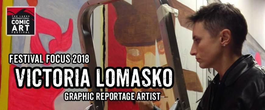 Lakes Festival Focus: Victoria Lomasko