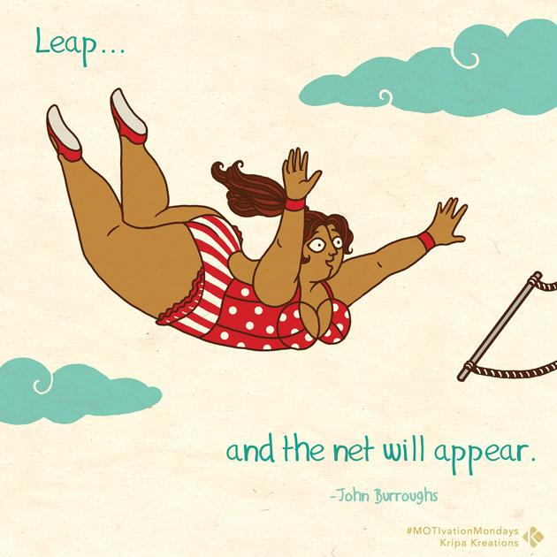 MOTIvationMondays - Leap by Kripa Joshi