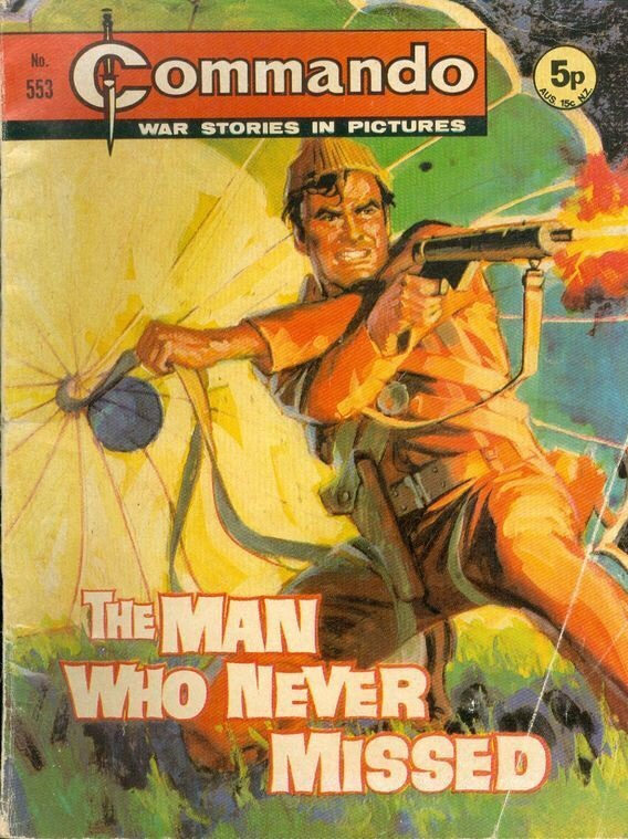 "Commando Issue 553 - ""The Man Who Never Missed"""