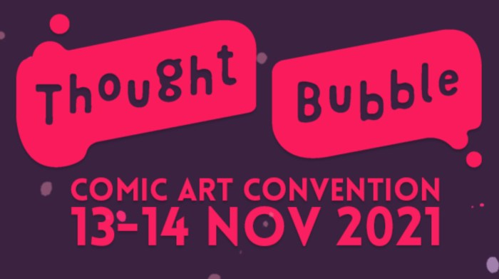 Thought Bubble Festival 2021