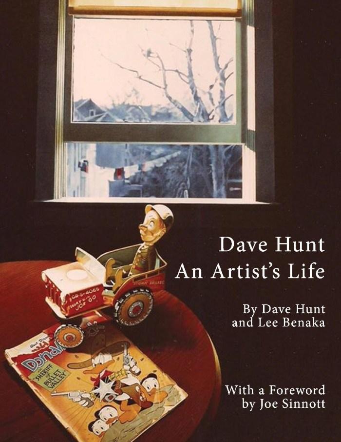 Dave Hunt: An Artist's Life