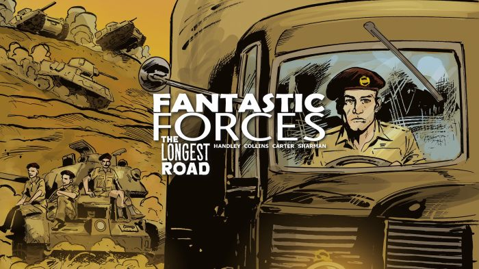 Fantastic Forces – The Longest Road