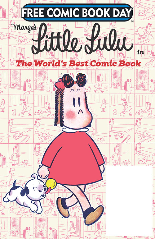 LITTLE LULU IN THE WORLD'S BEST COMIC BOOK — FREE COMIC BOOK DAY 2019