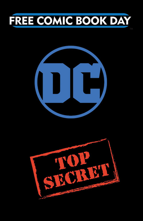 DC ENTERTAINMENT TOP SECRET SILVER TITLE — FREE COMIC BOOK DAY 2019