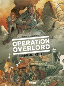 Operation Overlord Glenat - Tome Two