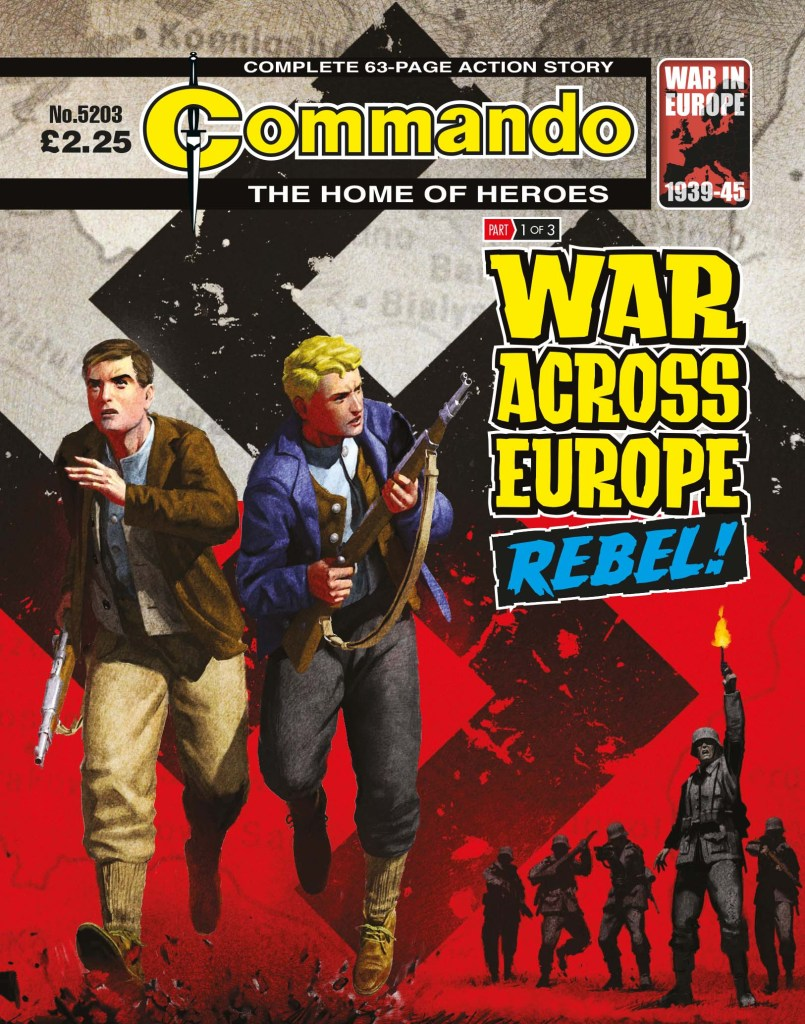 Commando 5203: Home of Heroes - WAR ACROSS EUROPE: Rebel!