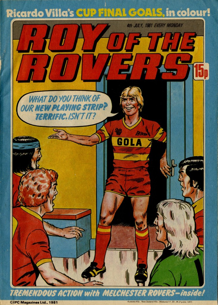Roy of the Rovers cover dated 4th July 1981. Via Great News for all Readers