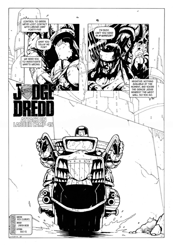 Judge Dredd- Attack On Labour Camp 45 by writer Richmond Clements and artist Lyndon Webb. Letters by Bolt-01