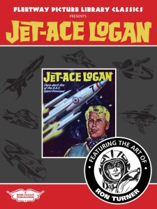 Fleetway Picture Library Classics presents Jet-Ace Logan