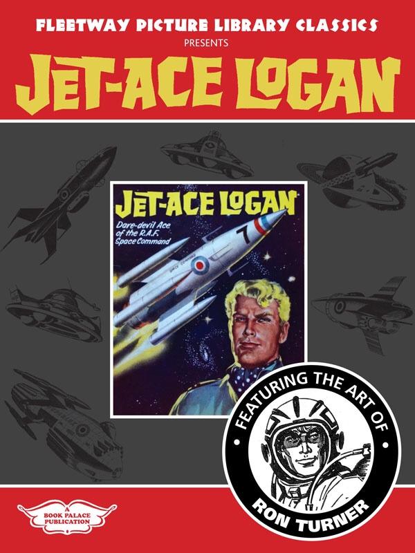 Fleetway Picture Library Classics presents Jet-Ace Logan