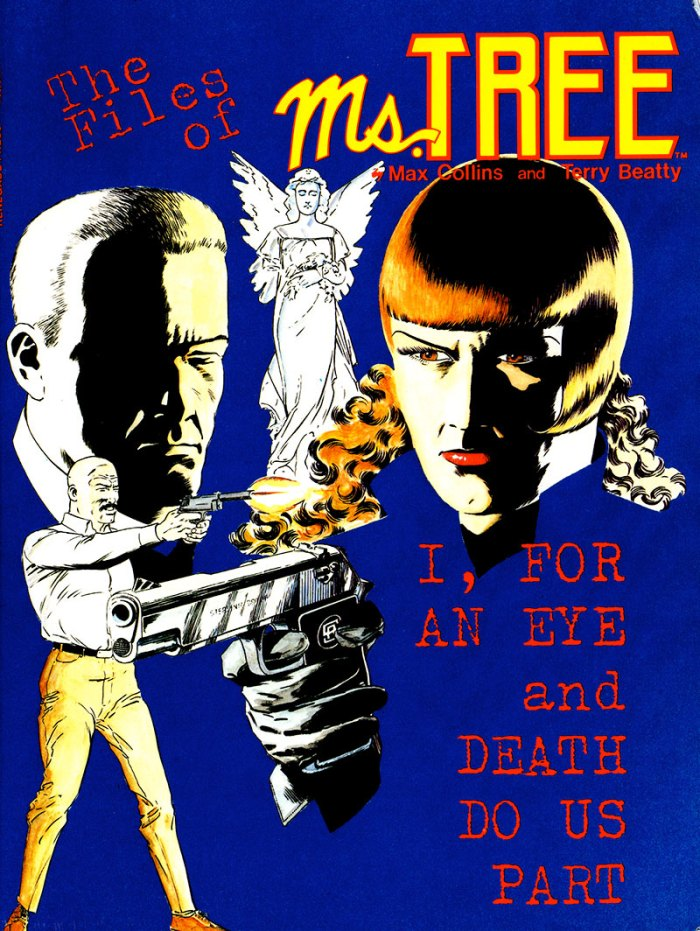 The cover of The Files of Ms. Tree vol. 1 – I, for an Eye and Death Do Us Part, published by Renegade Press in 1985