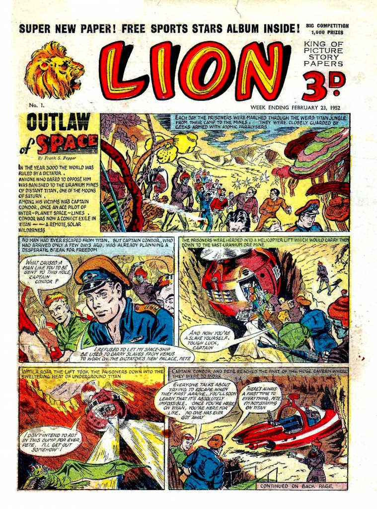 "Captain Condor makes his debut in ""The Outlaw of Space"" in the first issue of Lion, cover dated 23rd February 1952"