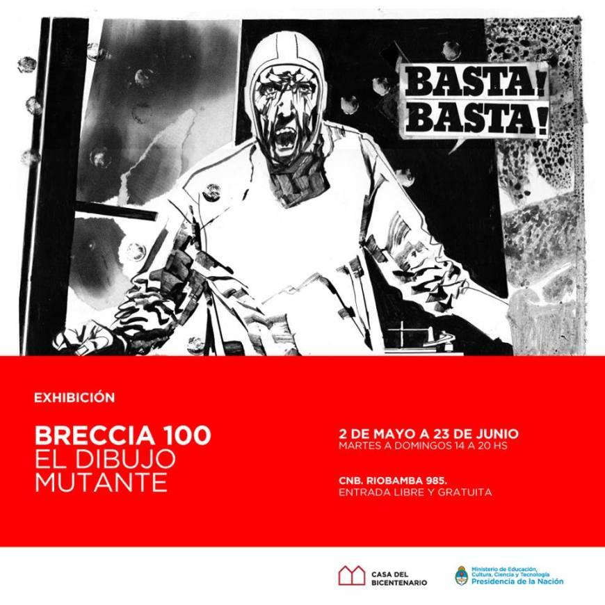 Breccia 100 - Casa Nacional del Bicentenario 2019