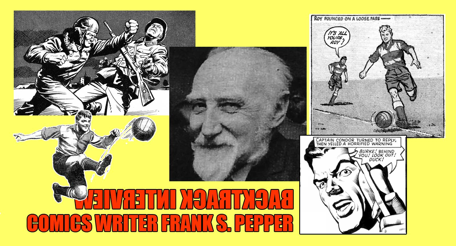 Creating Comics: An Archive Interview with Roy of the Rovers co-creator Frank S. Pepper