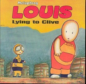 Louis - Lying to Clive: Lying to Clive