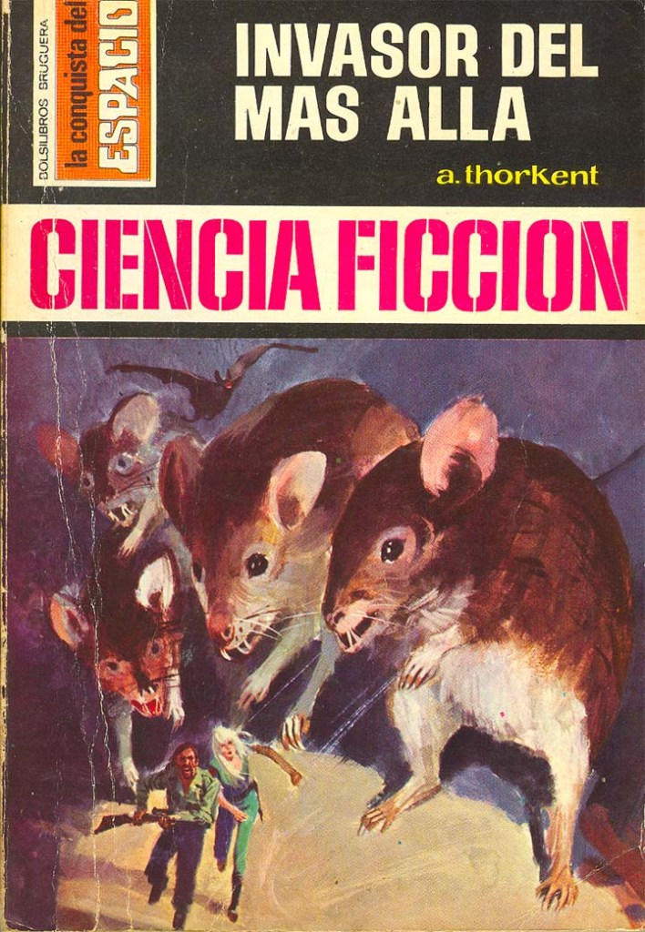 """The cover of """"Invasor de mas Alla"""" (""""Invaders from Beyond), based on the novel by A. Thorkent, published by Editorial Bruguera in May 1973. Cover by Angle Badia Camps"""