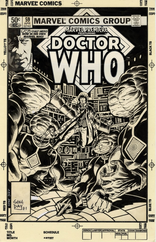 This Gene Day cover to Marvel Premiere #59 (1981) features Doctor Who encountering the alien Brains Trust. This story was published during the period when actor Tom Baker was playing the Doctor on the TV series and the cover features his likeness. Day was a fine artist who sadly passed away when he was very young.Marvel Premiere #57 though #60 presented adventures originally created for Marvel UK to an American audience. With the exception of a single Dell one-shot during the Silver Age, this was the first time Doctor Who appeared in American comic books.