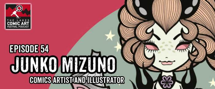 Lakes International Comic Art Festival Podcast Episode 54 - Junko Mizuno