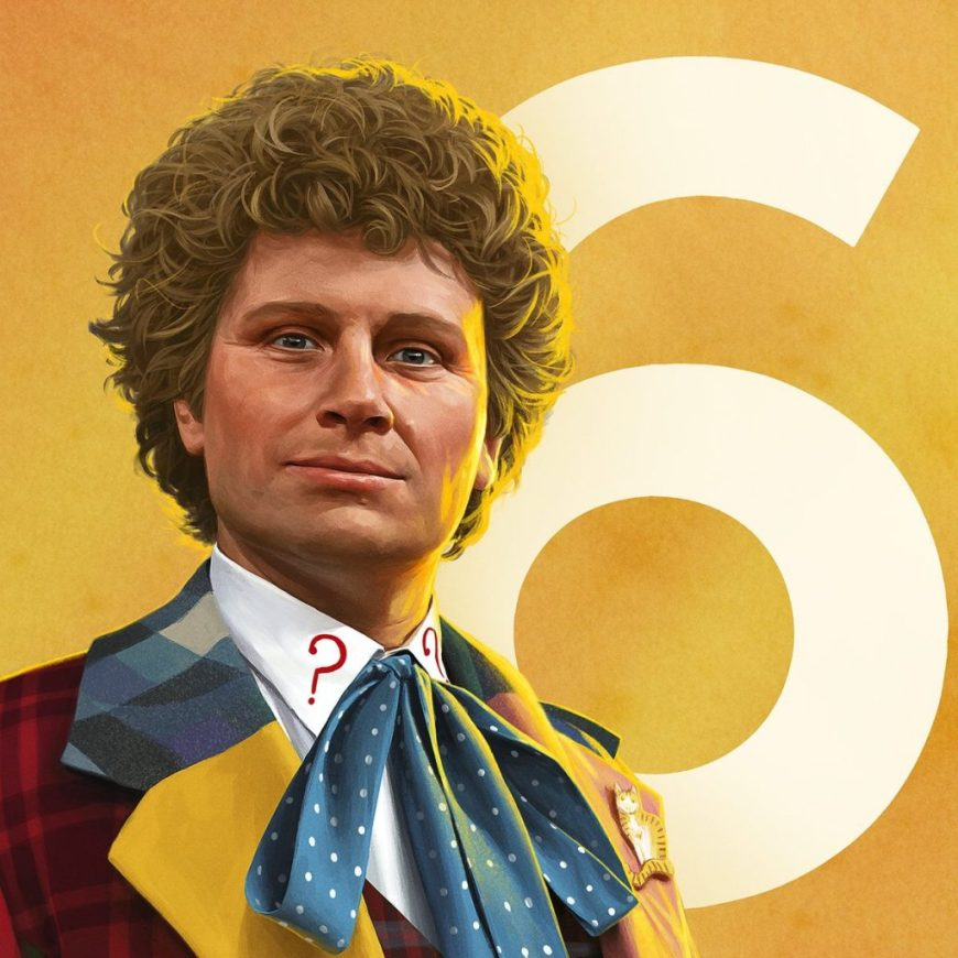 """Change, my dear! And it seems not a moment too soon."" - The Sixth Doctor"
