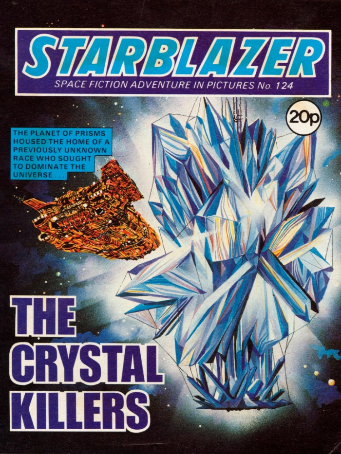 Starblazer 124: The Crystal Killers