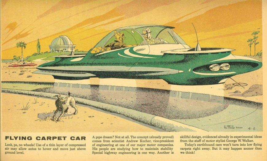 """Closer Than We Think!"" by Arthur Radebaugh - The Flying Carpet Car"
