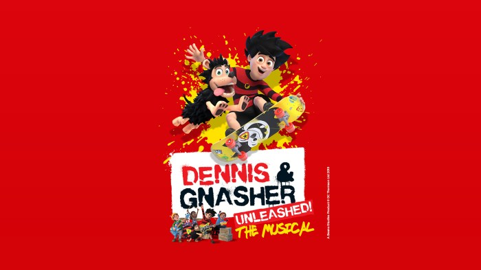 Dennis & Gnasher Unleashed! The Musical