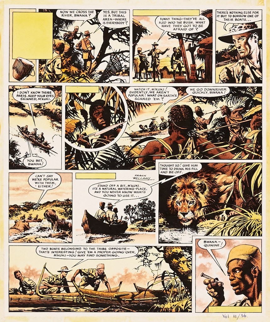 Fraser of Africa/Eagle original artwork (1960) drawn, painted and signed by Frank Bellamy from The Eagle Vol. 11: No 36. From the Bob Monkhouse Archive. As part of his research, Bellamy had corresponded with a farmer in Kenya who had advised him on the wildlife he depicted and, ever the perfectionist, he used a limited palette of yellows and browns to capture the parched East African landscape. This page is Episode 5 of Bellamy's first Fraser of Africa story
