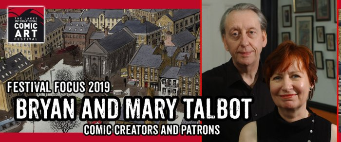 Lakes Festival Focus: An Interview with Bryan and Mary Talbot