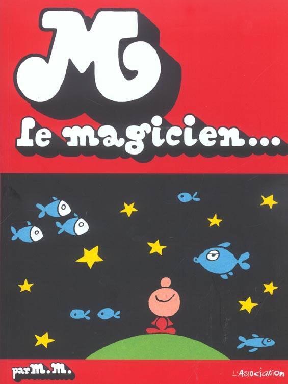 M. Le Magicien