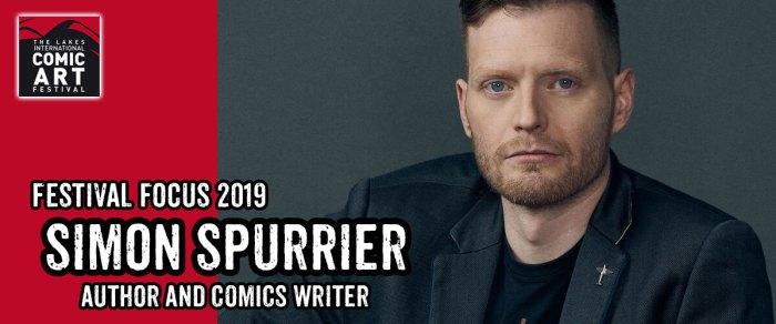 Lakes Festival Focus 2019: Simon Spurrier