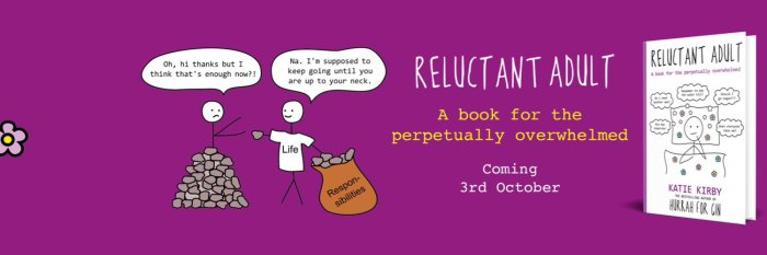 Reluctant Adult by Katie Kirby was published by Hodder & Stoughton earlier this month