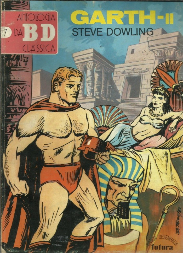 """The Phantom Pharaoh"" was one of Garth strips reprinted in the Portuguese series Antologia Bd Classica, published by Editorial Futura between 1982 and 1988, alongside the likes of Flash Gordon and Mandrake the Magician in this issue (No.7)"