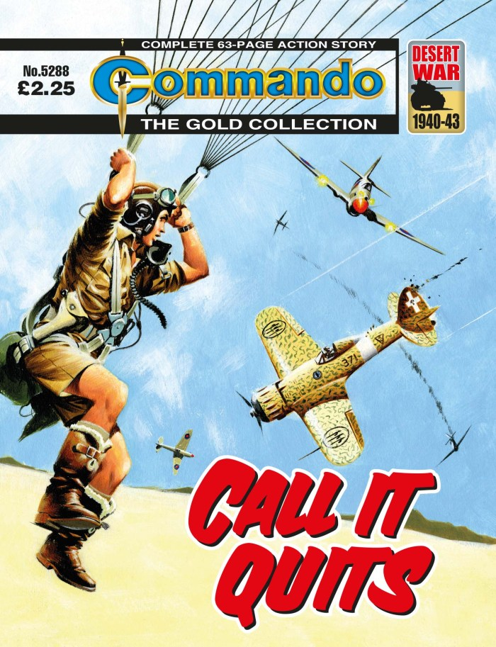 Commando 5288: Gold Collection - Call It Quits