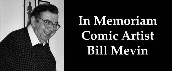 In Memoriam: Comic Artist Bill Mevin
