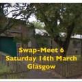 Swap Meet 6 - Saturday 14th March 2020