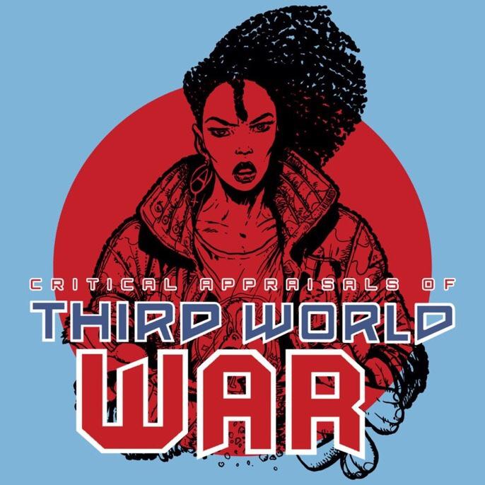 Critical Appraisals of Third World War