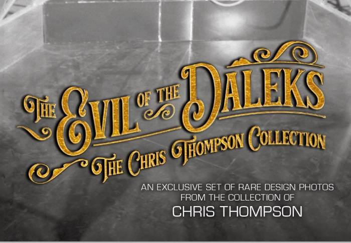 The Evil of the Daleks - The Chris Thompson Collection (Who Dares Publishing)